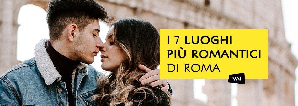 Luoghi più Romantici di Roma