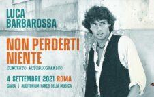 Luca Barbarossa a Roma nel 2021: data e biglietti del concerto